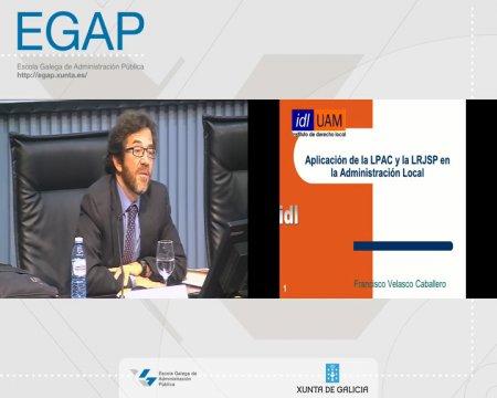 Retos da aplicación da nova lexislación - parte 1 - As Leis 39/2015 e 40/2015 do Procedemento Administrativo Común (LPAC) e do Réxime Xurídico do Sector Público (LRXSP)